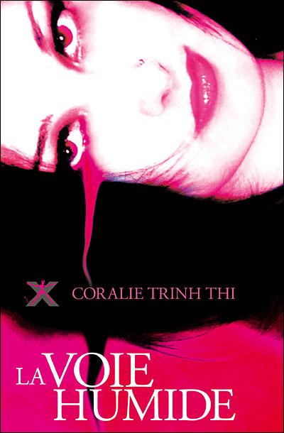 La Voie Humide de Coralie Trinh Thi au Diable Vauvert